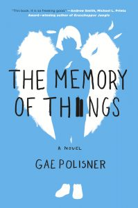 book cover of The Memory of Things by Gae Polisner published by St Martins Griffin | recommended on BooksYALove.com
