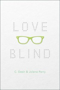 book cover of Love Blind by C Desir & Jolene Perry published by Simon Pulse | recommended on BooksYALove.com