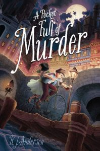 book cover of A Pocket Full of Murder by RJ Anderson published by Atheneum BFYR  | recommended on BooksYALove.com