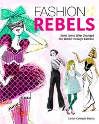 book cover of Fashion Rebels by Carlyn Cerniglia Beccia published by Beyond Words  | recommended on BooksYALove.com