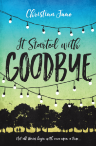 book cover of It Started With Goodbye by Christina June published by Blink | recommended on BooksYALove.com