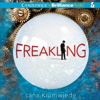 CD cover of Freakling by Lana Krumwiede | Read by Nick Podehl Published by Brilliance Audio | recommended on BooksYALove.com
