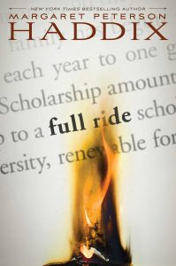 book cover of Full Ride by Margaret Peterson Haddix published by Simon Schuster BFYR | recommended on BooksYALove.com