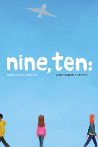 book cover of Nine, Ten: a September 11 Story by Nora Raleigh Baskin published by Atheneum Books for Young Readers  | recommended on BooksYALove.com