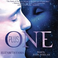 CD cover of Plus One by Elizabeth Fama | Read by Julia Whelan Published by Elizabeth Fama | recommended on BooksYALove.com