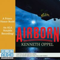 CD cover of Airborn by Kenneth Oppel | Read by David Kelly Published by Full Cast Audio |recommended on BooksYALove.com