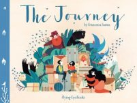 book cover of The Journey by Francesca Sanna published by Flying Eye Books | recommended on BooksYALove.com