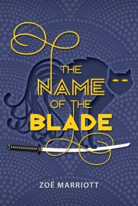 US book cover of Name of the Blade, by Zoe Marriott, published by Candlewick Press | recommended on BooksYALove.com
