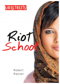 book cover of Riot School by Robert Rayner, published by Lorimer | recommended on BooksYALove.com