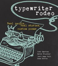 book cover of Typewriter Rodeo, by Jodi Egerton, David Fruchter, Sean Petrie, Kari Holt. Published by Andrews McMeel | recommended on BooksYALove.com