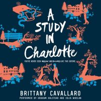 CD cover of A Study in Charlotte, by Brittany Cavallaro | Read by Graham Halstead, Julia Whelan Published by HarperAudio | recommended on BooksYALove.com