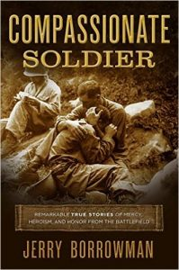 cover of Compassionate Soldier by Jerry Borrowman, published by Shadow Mountain | recommended on BooksYALove.com