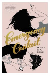 book cover of Emergency Contact, by Mary H.K. Choi, published by Simon Schuster BFYR | recommended on BooksYALove.com