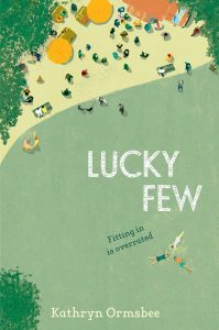book cover of Lucky Few by Kathryn Ormsbee, published by Simon Schuster BFYR | recommended on BooksYALove.com