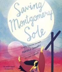 CD cover of Saving Montgomery Sole by Mariko Tamaki | Read by Rebecca Lowman Published by Listening Library | recommended on BooksYALove.com