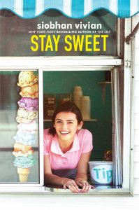 book cover of Stay Sweet by Siobhan Vivian, published by Simon Schuster BFYR | recommended on BooksYALove.com