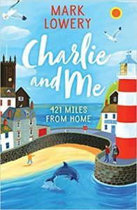 UK book cover of Charlie and Me, by Mark Lowery, published by Yellow Jacket Books | recommended on BooksYALove.com