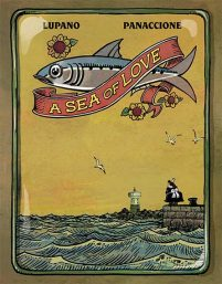 book cover of A Sea of Love by Wilfrid Lupano, illustrated by Gregory Panaccione. Published by Lion Forge | recommended on BooksYALove.com
