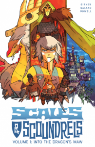 book cover of Into the Dragon's Maw (Scales & Scoundrels v. 1) by Sebastian Girner & Galaad. Published by Image Comics | recommended on BooksYALove.com