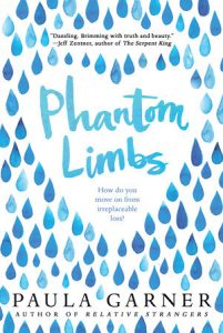 book cover of Phantom Limbs by Paula Garner, published by Candlewick | recommended on BooksYALove.com